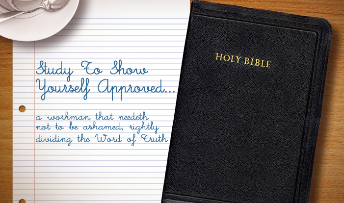 Study The Word of Truth!
